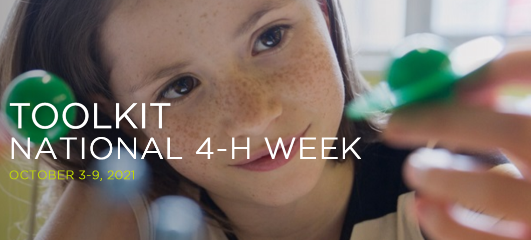 toolkit for national 4-H week October 3-9, 2021