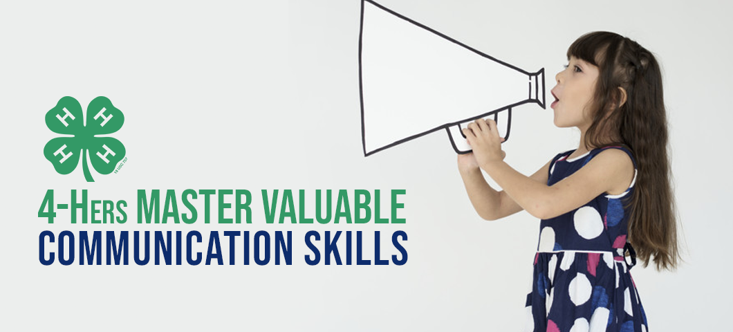4-Hers master valuable communication skills